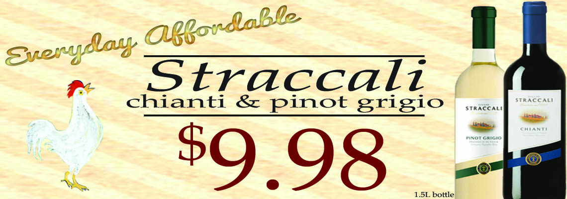 Stracalli Chianti and Pinot Grigio: $9.98